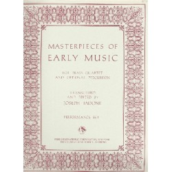 Masterpieces of Early Music : for brass quartet and optional percussion score and 5 parts