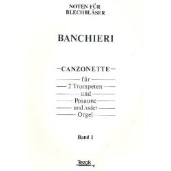 Banchieri, Adriano: Canzonette Band 1 : für 2 Trompeten und Posaune Partitur und 4 Stimmen