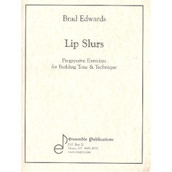 Edwards, Brad: Lip Slurs : for any brass wind instrument