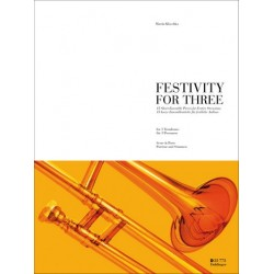 Klaschka, Martin: Festivity for three : for 3 trombones score and parts