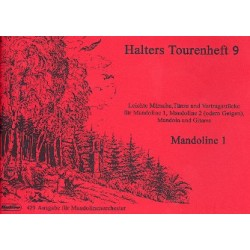 Halters Tourenheft Band 9 : f├╝r Mandolinenorchester Mandoline 1