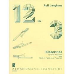 Langhans, Rolf: Zw├Âlf f├╝r drei : f├╝r 3 Posaunen Partitur und 3 Stimmen