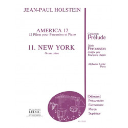 Holstein, Jean-Paul: AMERICA 12 : 12 PIECES POUR PERCUS- SION ET PIANO : 11., NEW YORK : GROSSE CAISSE PARTITION+1PARTIE R