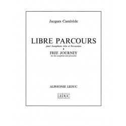Castérède, Jacques: Libre parcours : pour saxophone alto et percussion 2 partitions
