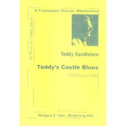 Sandleben, Teddy: Teddy's Castle Blues : für 1-6 Trompeten oder 1-6 gleiche Instrumente Partitur und 6 Stimmen