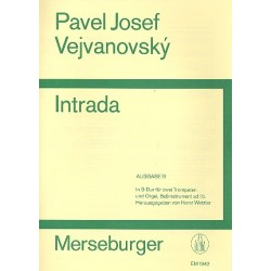 Vejvanovsky, Pavel Josef: Intrada Ausgabe B (B-Dur) : für 2 Trompeten und Orgel und Baß ad lib.)