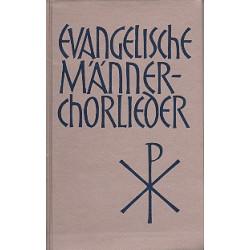 Evangelische Männerchorlieder : 163 Choräle für 2-5 Stimmen Partitur (dt)