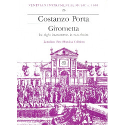 Porta, Costanzo: Girometta : for 8 instruments 2 choruses