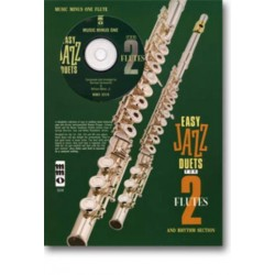 Easy jazzy Duets for 2 Flutes and Rhythm Section (+CD) : for flute