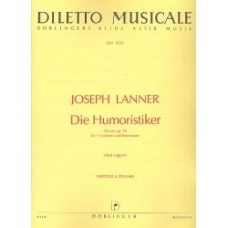 Lanner, Joseph Franz Karl: Die Humoristiker op.92 : Walzer für 3 Violinen und Baß Partitur und Stimmen