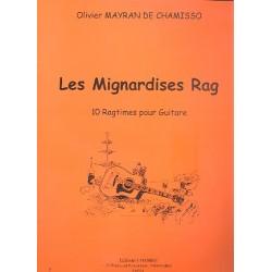 Mayran de Chamisso, Olivier: Les Mignardises Rag : pour guitare