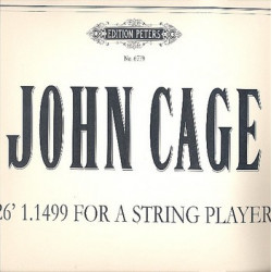 Cage, John: 26' 1.1499'' for a string player for Harold Coletta