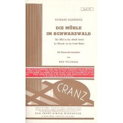 Eilenberg, Richard: Die Mühle im Schwarzwald : für Blasorchester Partitur und Stimmen