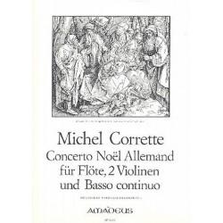 Corrette, Michel: Concerto Noel Allemand : für Flöte, 2 Violinen und Bc