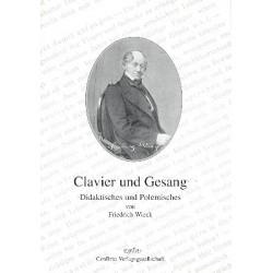 Wieck, Johann Gottlob Friedrich: Clavier und Gesang : Diaktisches und Polemisches