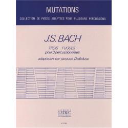 Bach, Johann Sebastian: 3 FUGUES POUR 3 PERCUSSIONISTES