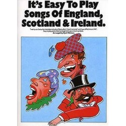 It's easy to play Songs of England, Scotland and Ireland: for piano