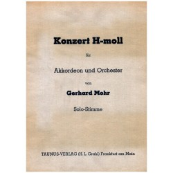 Mohr, Gerhard: Konzert h-Moll für Akkordeon und Orchester für Akkordeon und Klavier