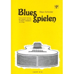 Schindler, Klaus: Blues spielen: für Gitarre