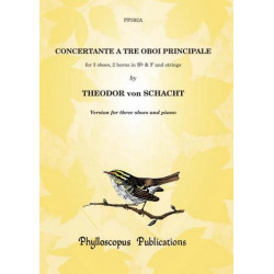 Schacht Theodor von: Concertante a 3 oboi principale for 3 oboes, 2 horns in Bb/F and strings : for 3 oboes and piano parts