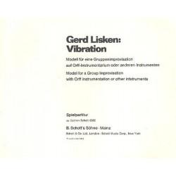 Lisken, Gerd: VIBRATION MODELL FUER EINE GRUP- PENIMPROVISATION AUF ORFF-INSTRU- MENTARIUM SPIELPARTITUR