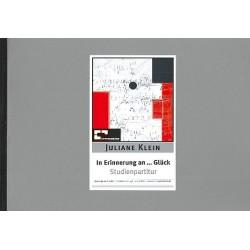 Klein, Juliane: In Erinnerung an Glück : für 3 Posaunen und Orgel Studienpartitur