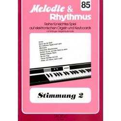 Stimmung Band 2 : für E-Orgel / Keyboard