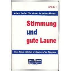 Stimmung und gute Laune Band 1 : für Klavier / Akkordeon