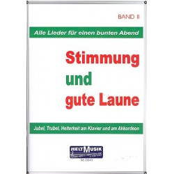 Stimmung und gute Laune Band 2: für Klavier / Akkordeon