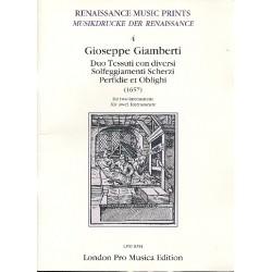 Giamberti, Giuseppe: Duo Tessuti con diversi Solfeggiamenti, Scherzi, Perfidie et Oblighi : for 2 instruments score
