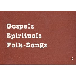 Gospels Spirituals Folk-Songs C-Stimme