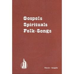 Gospels, Spirituals, Folk-Songs : Klavierausgabe