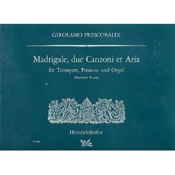 Frescobaldi, Girolamo Alessandro: Madrigale, 2 canzoni et aria : für Trompete, Posaune und Orgel Partitur und 3 Stimmen