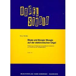 Nagel, Willi: Blues und Boogie Woogie auf der E-Orgel : Einführung und Anleitungen mit praktischen Beispielen zur Entwicklung