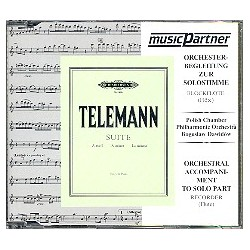 Telemann, Georg Philipp: Suite a-Moll : CD Begleitung zur Solostimme