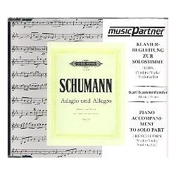 Schumann, Robert: Adagio und Allegro : CD f├╝r Horn und Kavierbegleitung zur Solostimme
