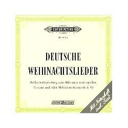 Deutsche Weihnachtslieder : CD für Gesang und / oder Melodieinstrument in C