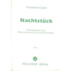 Graef, Friedemann: Nachtstück : für Alt -Saxophon (Mezzosopran ad libitum) und Streichorchester Partitur