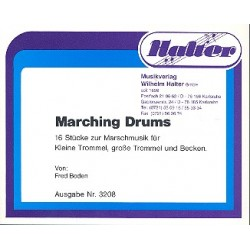 Boden, Fred: Marching Drums : 16 Stücke für kleine Trommel, große Trommel und Becken, Partitur