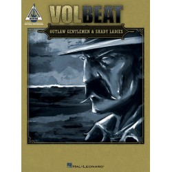 Volbeat : Outlaw Gentlmen and shady Ladies songbook vocal/guitar/tab/rock score recorded guitar versions
