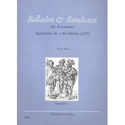 Balladen und Rondeaux der Renaissance : Spielstücke für 3 Blockflöten, Spielpartitur