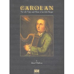 O'Carolan, Turlough: Carolan : the life times and music of an Irish harper New edition