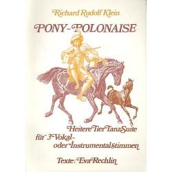 Klein, Richard Rudolf: Pony-Polonaise Heitere Tier-Tanz-Suite für 3 Vokal- oder Instrumentalstimmen Partitur