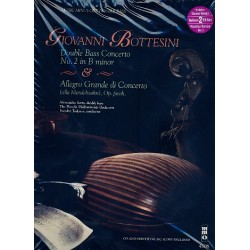 Bottesini, Giovanni: Concerto in b Minor no.2 and Allegro grande di Concerto op.posth. (+2 CD's) : double bass part