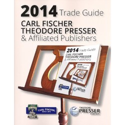 Katalog Carl Fischer 2014 the 2014 Trade Guide (including Theodor Presser publications)