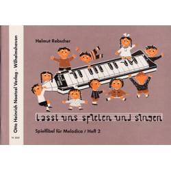 Rebscher, Helmut: Lasst uns spielen und singen heft 2: