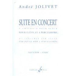 Jolivet, André: Suite en concert : pour flûte et 4 percussions, partition