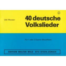 40 deutsche Volkslieder Band 2 : für 2 Blockflöten