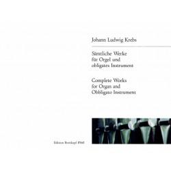 Krebs, Johann Ludwig: Sämtliche Werke : für Orgel und obligates Instrument