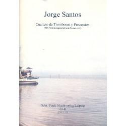 Santos, Jorge: Quartetto de trombones y percussion : für 3 Posaunen, Bassposaune und 4 Percussionisten Partitur und Stimmen